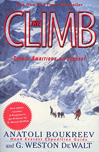 The Climb: Tragic Ambitions on Everest - Anatoli Boukreev, G. Weston DeWalt