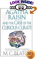 Agatha Raisin and the Case of the Curious Curate by  M. C. Beaton (Hardcover - March 2003)