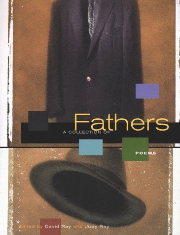Fathers: A Collection of Poems, Ray, David; Ray, Judy
