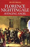 Florence Nightingale: Avenging Angel