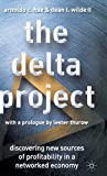 Buy The Delta Project: Discovering New Sources of Profitability in a Networked Economy from Amazon