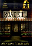 Road Kill: A Dido Hoare Mystery (Dido Hoare Mysteries), Macdonald, Marianne