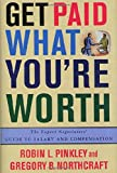 Get Paid What You're Worth : The Expert Negotiators' Guide to Salary and Compensation - book cover picture