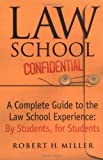 Law School Confidential : A Complete Guide to the Law School Experience - book cover picture