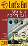 Let's Go 2000: Spain & Portugal Incl Morocco : The World's Bestselling Budget Travel Series (Let's Go. Spain and Portugal. 2000) - book cover picture