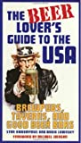 The Beer Lover's Guide to the USA: Brewpubs, Taverns, and Good Beer Bars