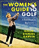 The Women's Guide to Golf : A Handbook for Beginners - book cover picture
