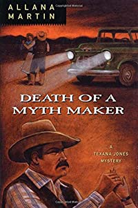 Death of a Myth Maker by Allana Martin