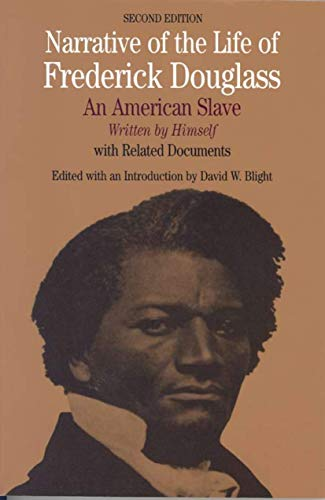 Narrative of the Life of Frederick Douglass, by Blight, David W.