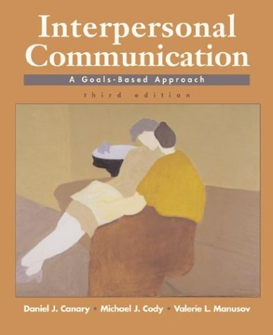 interpersonal communication goals Interpersonal communication the exchange of symbols used, at least in part, in the joint pursuit of interpersonal goals assumptions of interpersonal communication.