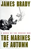 The Marines of Autumn: A Novel of the Korean War - book cover picture