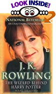 J. K. Rowling: The Wizard Behind Harry Potter by  Marc Shapiro