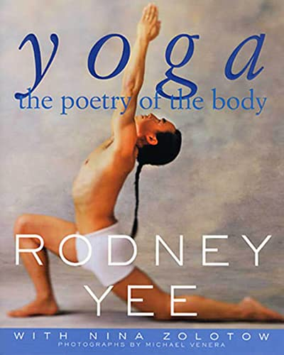 Yoga: The Poetry of the Body, Yee, Rodney; Zolotow, Nina