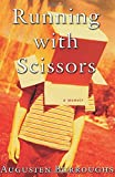Running with Scissors - book cover picture