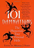 101 Damnations : The Humorists' Tour of Personal Hells