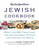 The New York Times Jewish Cookbook: More than 825 Traditional &  Contemporary Recipes from Around the World by Linda Amster (Editor), Mimi Sheraton (Introduction)