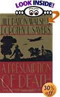 A Presumption of Death: A New Lord Peter Wimsey/Harriet Vane Mystery by  Jill Paton Walsh, et al (Hardcover - March 2003)