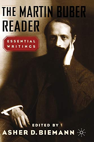 Martin         Buber: The Martin Buber Reader