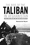 The Rise of the Taliban in Afghanistan
