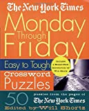 New York Times Monday Through Friday Easy to Tough Crossword Puzzles