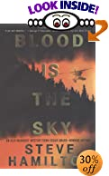 Blood Is the Sky: An Alex McKnight Mystery by  Steve Hamilton (Author) (Hardcover - June 2003)