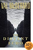 The Distant Echo by  Val McDermid (Author) (Hardcover)