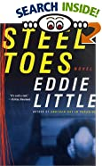 Steel Toes: A Novel by Eddie Little