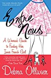 Entre Nous : A Woman's Guide to Finding Her Inner French Girl - book cover picture