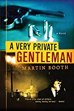 A Very Private Gentleman by Martin Booth