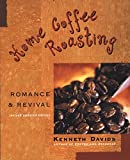 Home Coffee Roasting:...