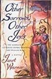 Cover Image of Other Sorrows, Other Joys : The Marriage of Catherine Sophia Boucher and William Blake by Janet Warner published by St. Martin's Press