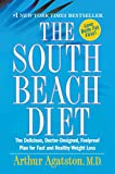 The South Beach Diet : The Delicious, Doctor-Designed, Foolproof Plan for Fast and Healthy Weight Loss - book cover picture