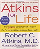 Atkins for Life: The Complete Controlled Carb Program for Permanent Weight Loss and Good Health - book cover picture