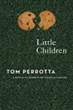 Cover Image of Little Children : A Novel by Tom Perrotta published by St. Martin's Press