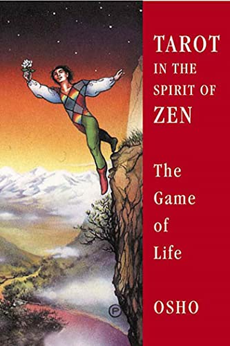Tarot in the Spirit of Zen: The Game of Life, Osho