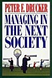 Buy Managing in the Next Society from Amazon