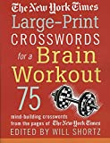 The New York Times Large-Print Crosswords for a Brain Workout