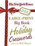 The New York Times Large-Print Big Book of Holiday Crosswords