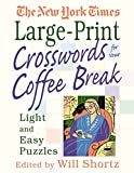 The New York Times Large-Print Crosswords for Your Coffee Break