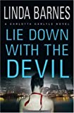 Book Cover: Lie Down With The Devil By Linda Barnes