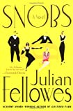 Cover Image of Snobs by Julian Fellowes published by St. Martin's Press
