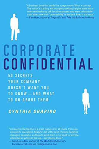 Corporate Confidential : 50 Secrets Your Company Doesn