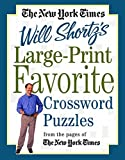 The New York Times Large-Print Will Shortz's Favorite Crossword Puzzles