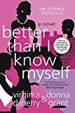 Better Than I Know Myself by Virginia DeBerry, Donna Grant