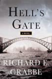 Hell's Gate by Richard Edward Crabbe