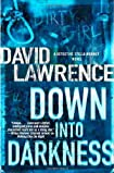 Down into Darkness by David Lawrence