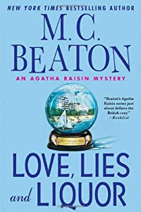Love, Lies and Liquor by M. C. Beaton