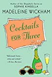 Cocktails for Three by Madeleine Wickham