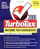 Buy The TurboTax 2006 Income Tax Handbook : Taxes Made Easy. Taxes Done Right. from Amazon