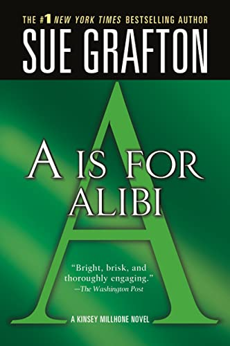 A is for Alibi (Kinsey Millhone Alphabet Mysteries, No. 1), Grafton, Sue